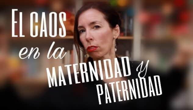 El caos en la maternidad y paternidad